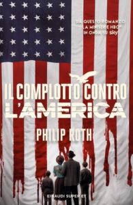 l complotto contro l'America di Philip Roth