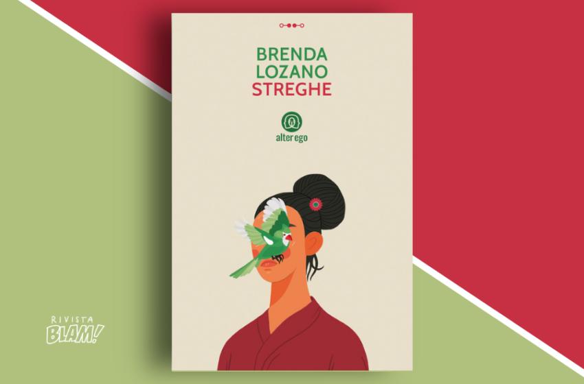 Streghe di Brenda Lozano: il Messico magico delle tradizioni popolari. Recensione