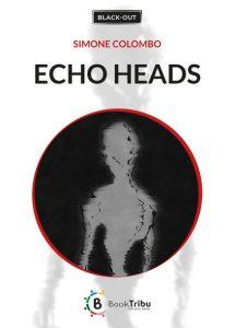Echo Heads di Simone Colombo
