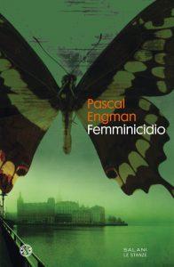 Femminicidio di Pascal Engman