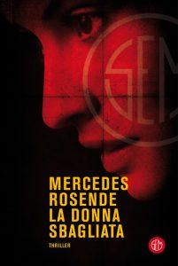 La donna sbagliata di Mercedes Rosende