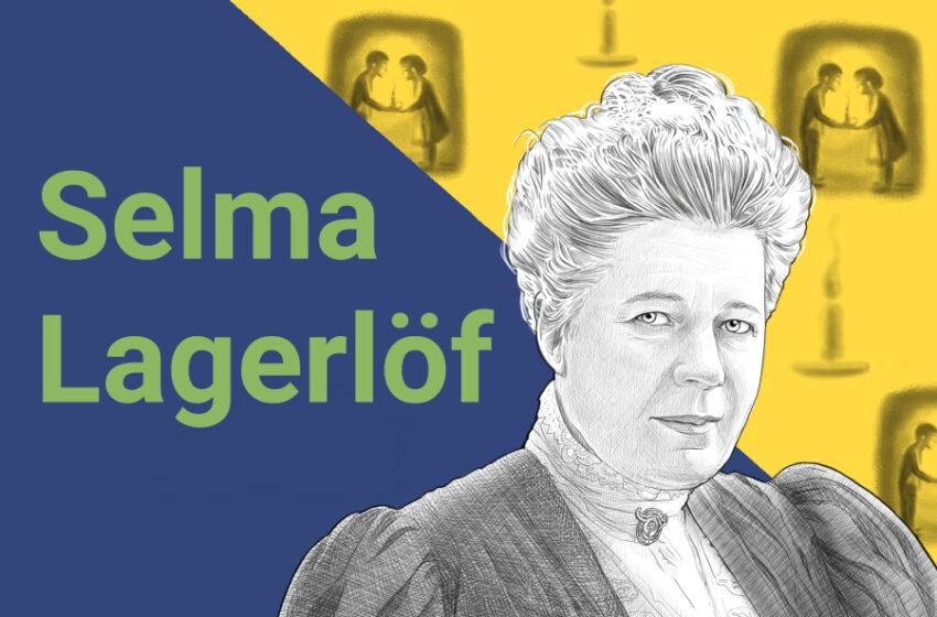 Ritratti di scrittori: Selma Lagerlöf, chi era? Scoprilo in 5 parole