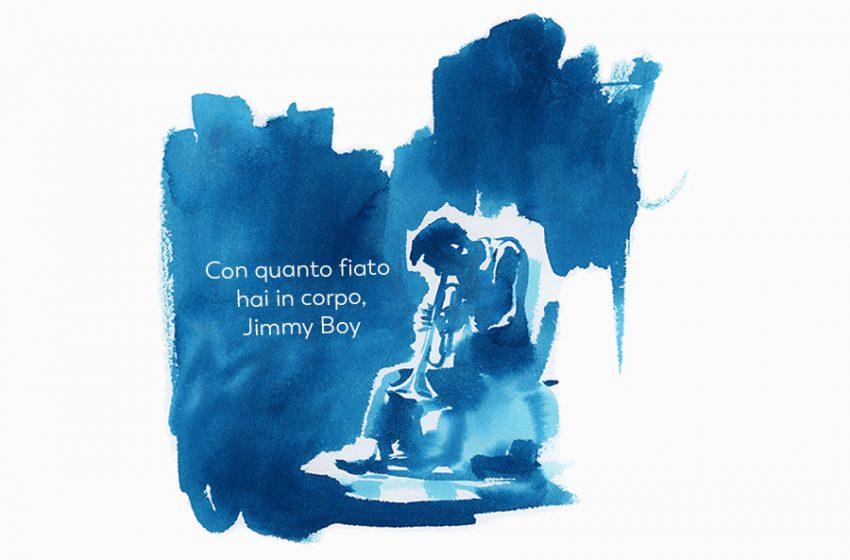 Il racconto della domenica: Con quanto fiato hai in corpo, Jimmy-boy! di Martino Costa