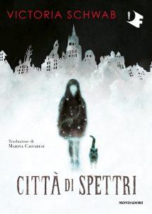 Città dei spettri di Victoria Schwab