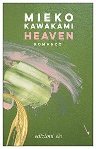 Heaven di Mieko Kawakami