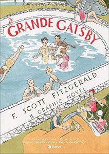 Il grande Gatsby. Il graphic novel di F. S. Fitzgerald illustrato da Fred Fordham e Aya Morton