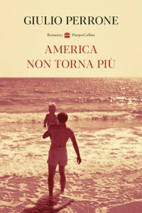America non torna più di Giulio Perrone