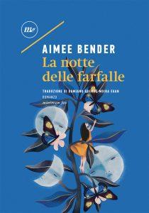 La notte delle farfalle di Aimee Bender