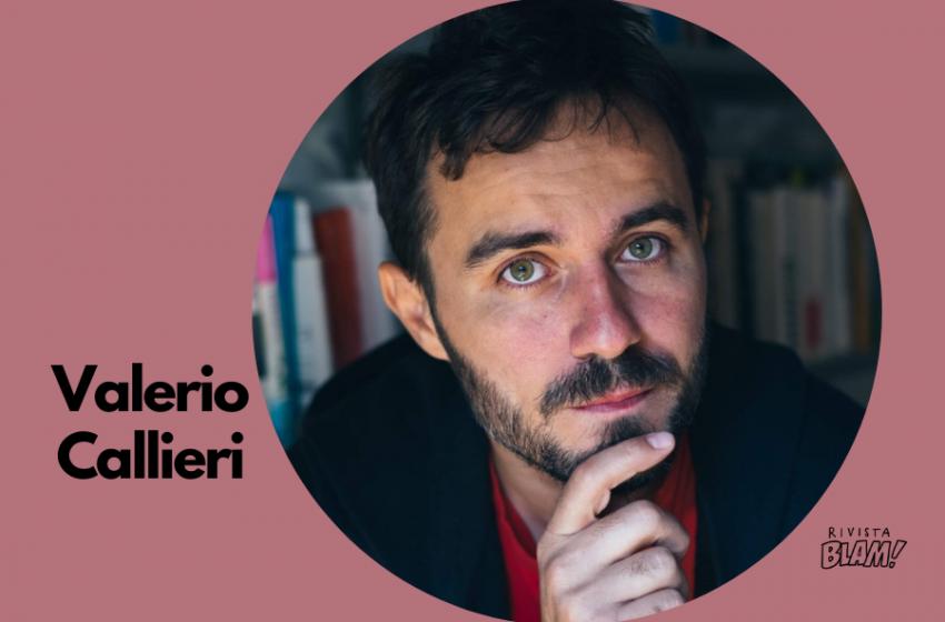 Valerio Callieri: una chiacchierata tra libri, musica e curiosità. E non toccategli la Roma! Intervista