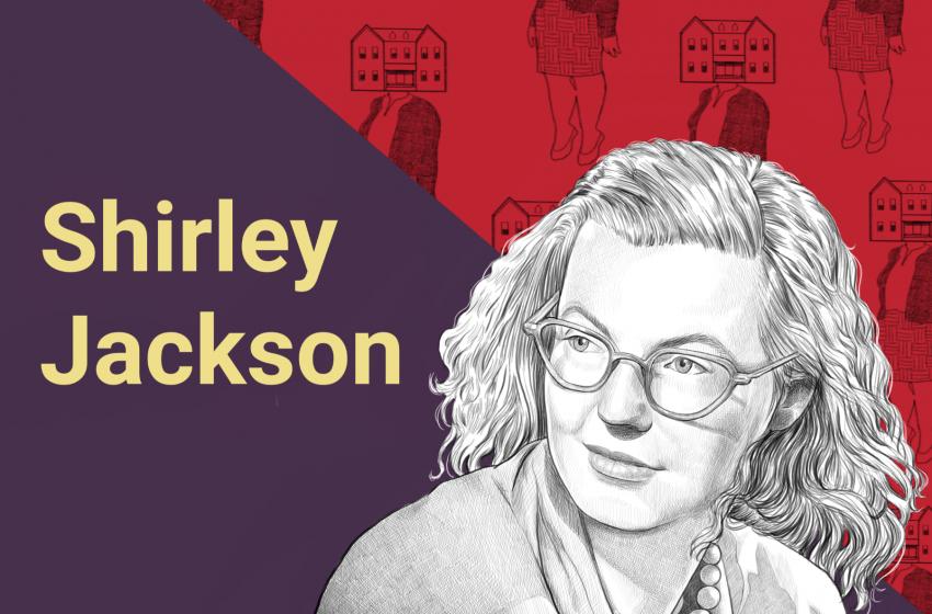 Ritratti di scrittori: Shirley Jackson, chi era? Scopri tutto sulla scrittrice in 5 parole